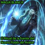 El ritual de la fuente del Nuevo Poder del Avatar