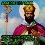 oracion-a-san-cipriano-para-amarrar-a-un-hombre