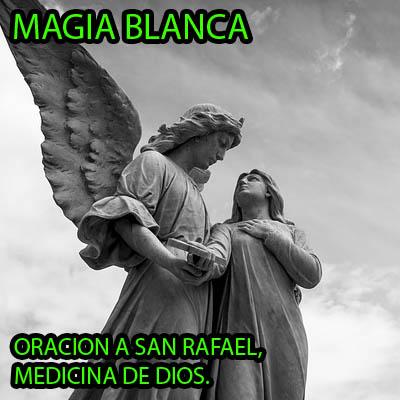 oracion san rafael medico divino