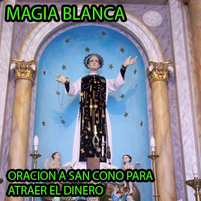 San Cono oracion para atraer el DINERO