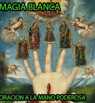oracion a la mano poderosa